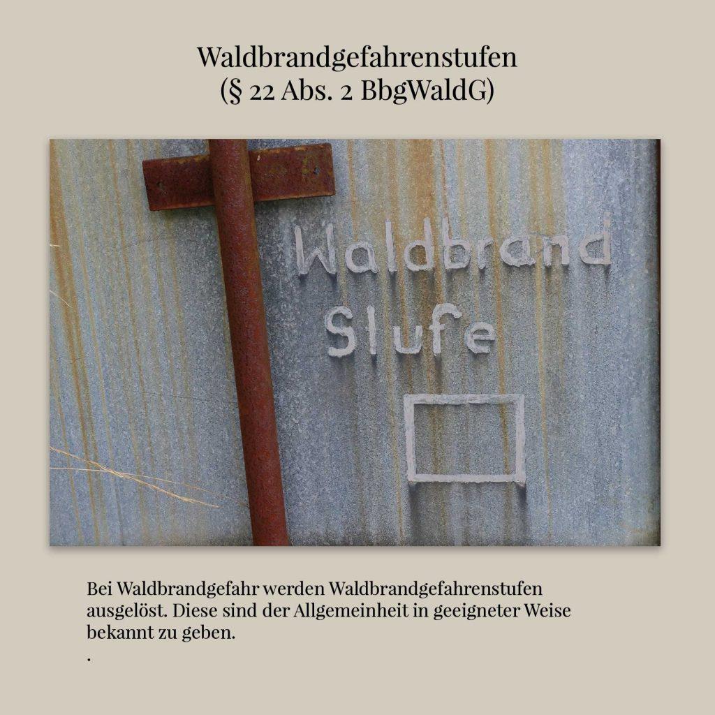 Waldbrandfrühwarnstufen-§-22-Abs.-2-BbgWaldG Rechtsbild