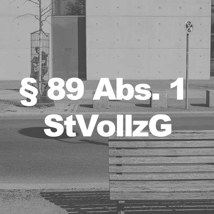 StVollzG (§ 89 Abs. 1 StVollzG) Einzelhaft